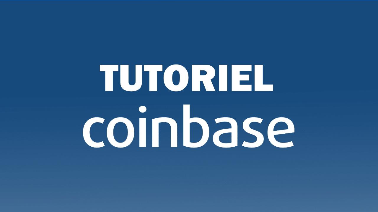 miniature tutoriel coinbase